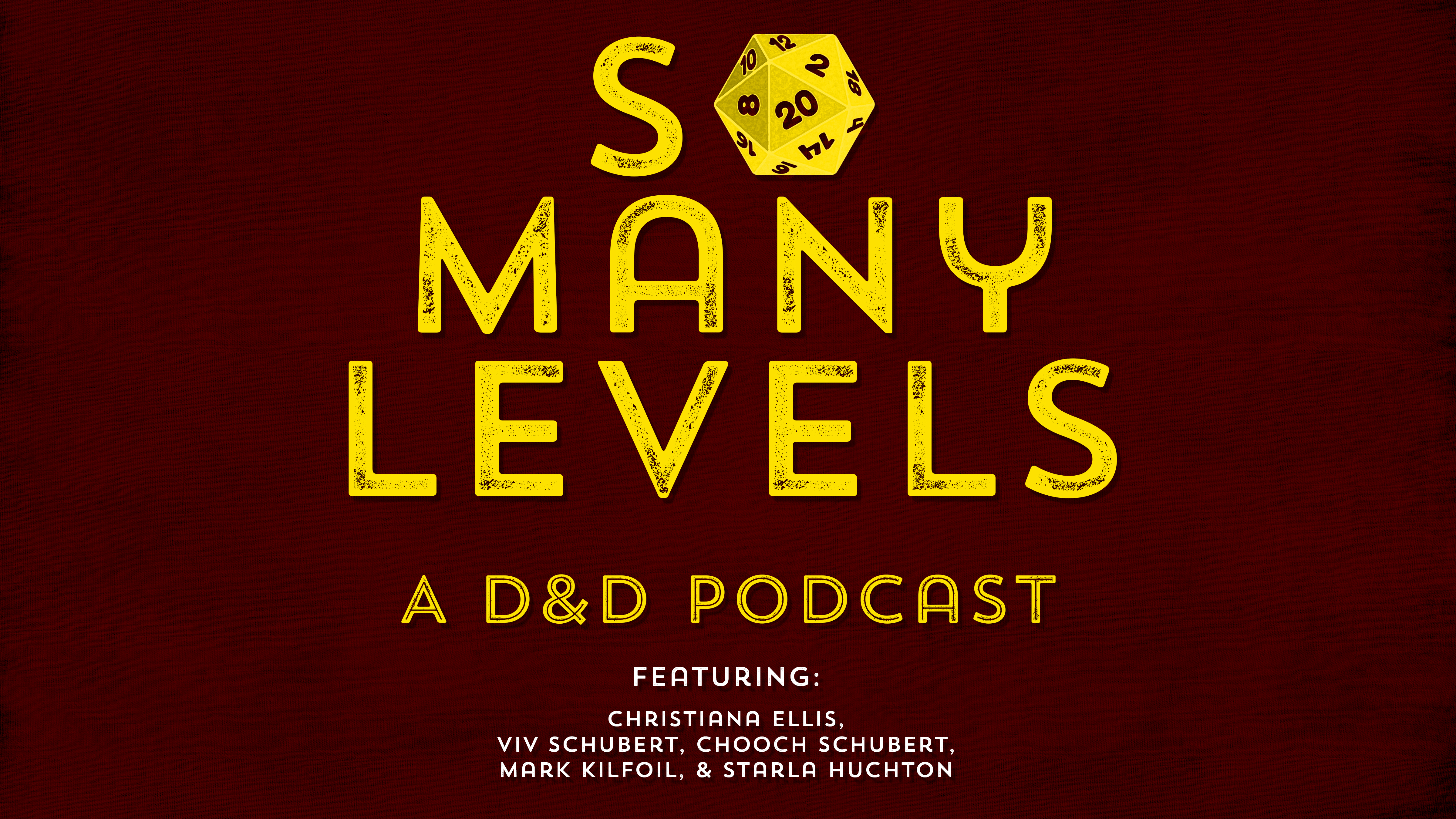 So Many Levels: D&D Podcast