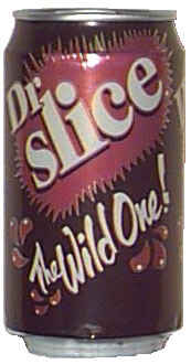 Dr. Slice! A soda that existed!